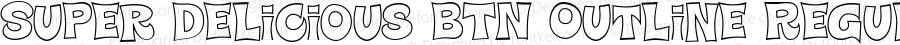 Super Delicious BTN Outline Regular Version 1.00