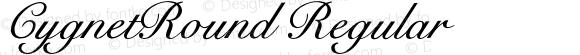 CygnetRound Regular Macromedia Fontographer 4.1 24/06/96