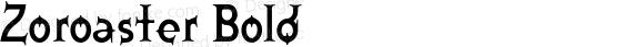 Zoroaster Bold Version 1.000;PS 001.000;Core 1.0.38