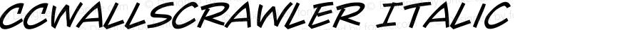 CCWallScrawler Italic Version 1.001 2003