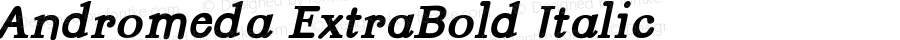 Andromeda ExtraBold Italic Version 001.000
