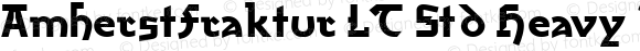 AmherstFraktur LT Std Heavy Regular Version 1.000;PS 001.000;Core 1.0.38