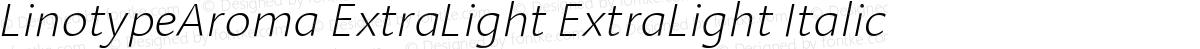 LinotypeAroma ExtraLight ExtraLight Italic