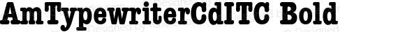 AmTypewriterCdITC Bold Version 001.000