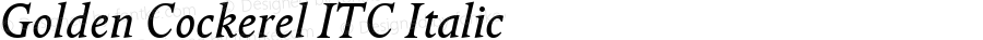Golden Cockerel ITC Italic Version 001.001