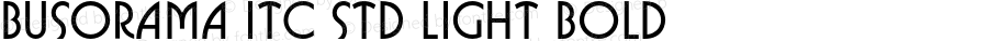 Busorama ITC Std Light Bold Version 1.000;PS 001.000;hotconv 1.0.38