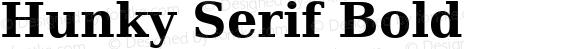 Hunky Serif Bold Version 0.3.1; 2005