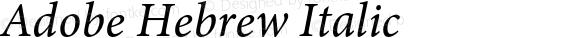 Adobe Hebrew Italic Version 1.01 build 009