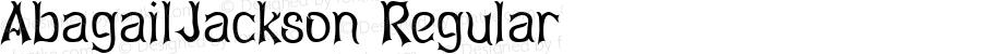 AbagailJackson Regular Macromedia Fontographer 4.1.3 7/10/96