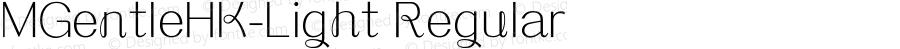 MGentleHK-Light Regular Version 1.10