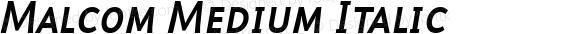 Malcom Medium Italic