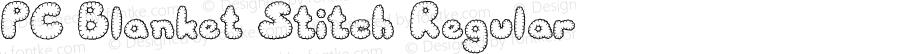 PC Blanket Stitch Regular Macromedia Fontographer 4.1 3/20/01