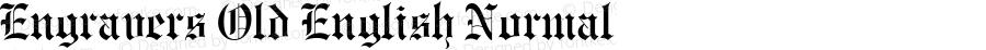 Engravers Old English Normal Macromedia Fontographer 4.1.5 9/5/98