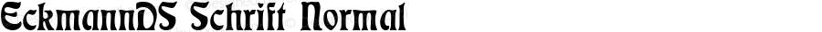 EckmannDS Schrift Normal 1.0 Wed Oct 31 22:27:58 2001