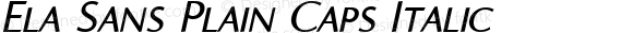 Ela Sans Plain Caps Italic PDF Extract