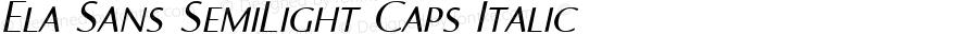 Ela Sans SemiLight Caps Italic PDF Extract