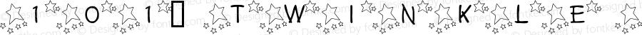101! Twinkle Twinkle Lit'l Font Regular Macromedia Fontographer 4.1 7/8/02