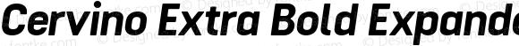 Cervino Extra Bold Expanded Italic