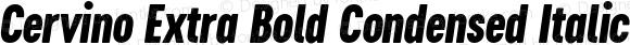 Cervino Extra Bold Condensed Italic