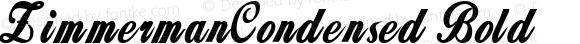 ZimmermanCondensed Bold Rev. 003.000