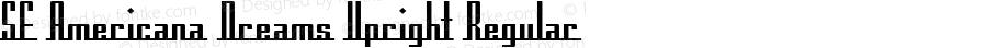 SF Americana Dreams Upright Regular v1.1 - Freeware