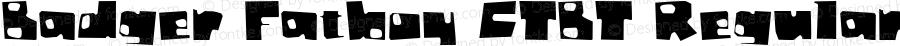 Badger Fatboy CTBT Regular Macromedia Fontographer 4.1.5 10/1/98