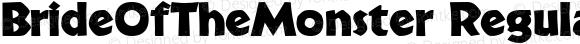 BrideOfTheMonster Regular Macromedia Fontographer 4.1.3 6/22/98