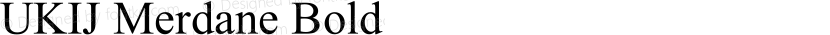 UKIJ Merdane Bold Preview Image