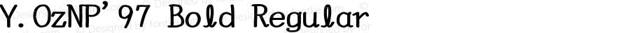 Y.OzNP'97 Bold Regular Version 10.21