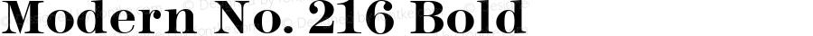 Modern No. 216 Bold Altsys Fontographer 3.5  11/26/92