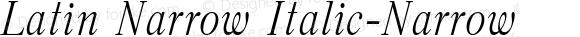 Latin Narrow Italic-Narrow