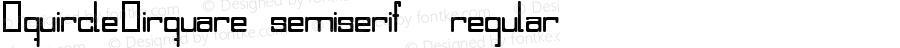 SquircleCirquare semiserif  regular Macromedia Fontographer 4.1.5 8/8/06