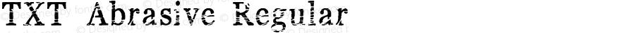 TXT Abrasive Regular 2/24/2006