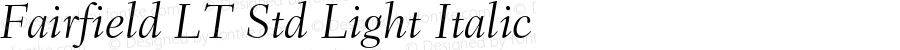 Fairfield LT Std Light Italic Version 1.040;PS 001.002;Core 1.0.35;makeotf.lib1.5.4492