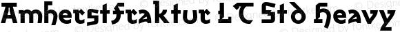 AmherstFraktur LT Std Heavy Regular Version 1.200;PS 001.002;hotconv 1.0.38