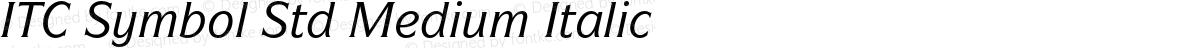 ITC Symbol Std Medium Italic