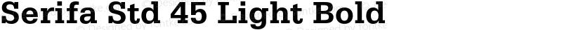 Serifa Std 45 Light Bold Preview Image