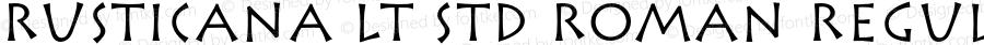 Rusticana LT Std Roman Regular Version 1.040;PS 001.002;Core 1.0.35;makeotf.lib1.5.4492