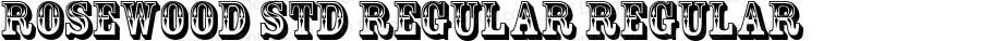 Rosewood Std Regular Regular OTF 1.018;PS 001.002;Core 1.0.31;makeotf.lib1.4.1585