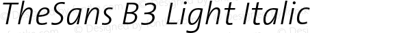 TheSans B3 Light Italic 001.000