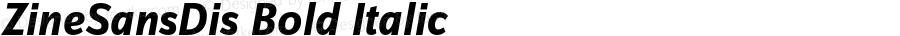 ZineSansDis Bold Italic 004.301