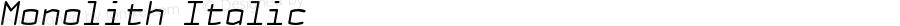 Monolith Italic Macromedia Fontographer 4.1.5 03‐02‐21