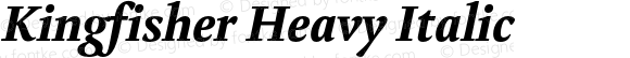 Kingfisher Heavy Italic