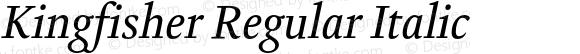 Kingfisher Regular Italic