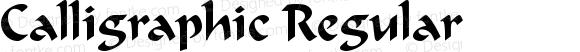 Calligraphic Regular Altsys Fontographer 3.5  2/9/93