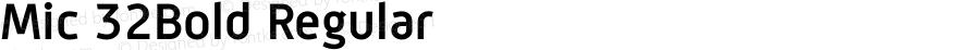 Mic 32Bold Regular Macromedia Fontographer 4.1.5 12/9/04