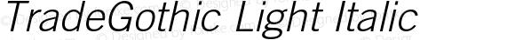 TradeGothic Light Italic