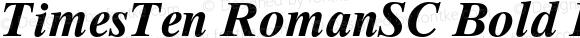 TimesTen RomanSC Bold Italic OTF 1.0;PS 001.002;Core 1.0.22