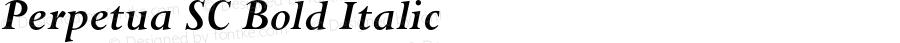 Perpetua SC Bold Italic OTF 1.0;PS 001.000;Core 1.0.22