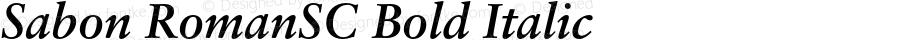 Sabon RomanSC Bold Italic OTF 1.0;PS 001.000;Core 1.0.22